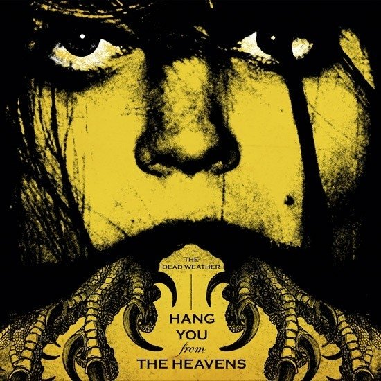 Dead Weather - Hang You From The Heavens [Compacto]