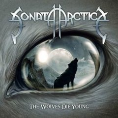 SONATA ARCTICA - THE WOLVES DIE YOUNG [SINGLE DIGIPAK IMPORT]
