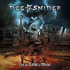 DEE SNIDER - FOR THE LOVE OF METAL