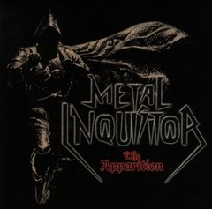 METAL INQUISITOR - THE APPARITION