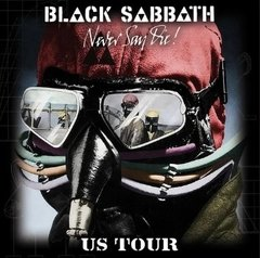 BLACK SABBATH - NEVER SAY DIE! US TOUR (IMP/ARG)