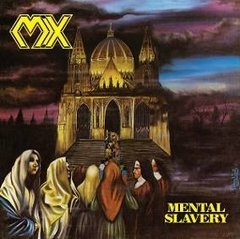 MX - MENTAL SLAVERY (DIGIPAK)