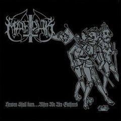MARDUK - HEAVEN SHALL BURN...WHEN WE ARE GATHERED (IMP/ARG)