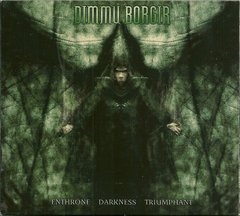 DIMMU BORGIR - ENTHRONE DARKNESS TRIUMPHANT