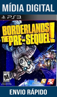 Borderlands The Pre-Sequel Ps3 Psn Mídia Digital