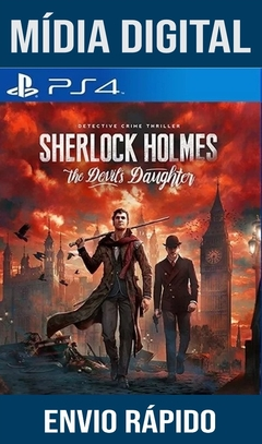 Sherlock Holmes The Devils Daughter Ps4 Psn Original 1 Mídia Digital (Leg Br)