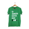 Camiseta O Amor Está no Bar