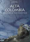 Alta Colombia: Splendor of the mountain