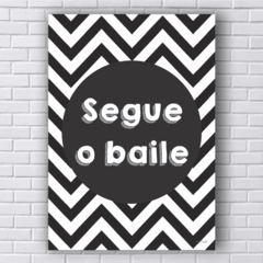 Placa Segue o baile