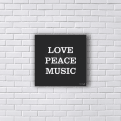 Placa LOVE PEACE MUSIC