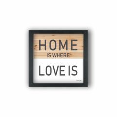 LOVE IS HOME (Ref:P158)