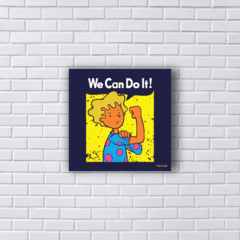 Placa WE CAN DO IT PATY MAIONESE