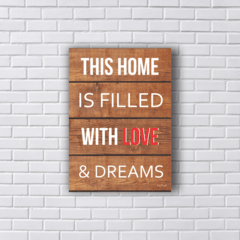 Placa HOME WITH LOVE & DREAMS