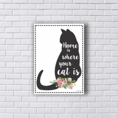 Placa HOME IS WHERE YOUR CAT IS