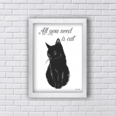 Quadro ALL YOU NEED IS BLACK CAT