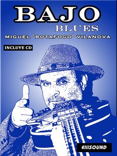 BAJO BLUES. MIGUEL ANGEL VILANOVA. BOTAFOGO.