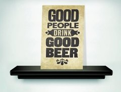 plaquinha decorativa good peolple drink good beer