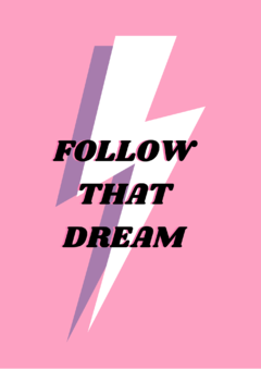 Pôster/Quadro - Follow That Dream - comprar online