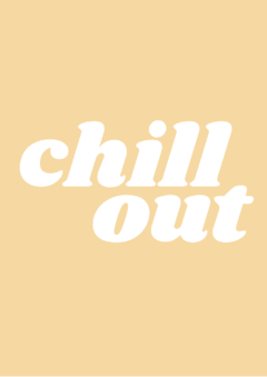 Pôster/Quadro - Chill Out na internet