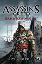ASSASSIN´S CREED - VOL.06 - BANDEIRA NEGRA