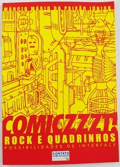 Comiczzzt! Rock e Quadrinhos: Possibilidades de Interface