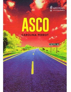 Asco-Carolina Perrot-Editorial Alto Pogo