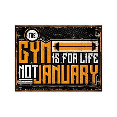 Gym is for life