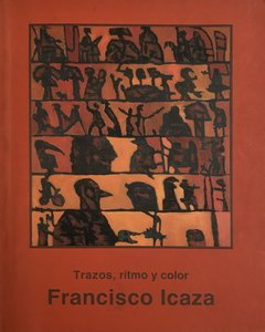 Trazos, ritmo y color, Francisco Icaza