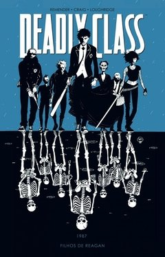 Deadly Class vol.1 - Filhos de Reagan