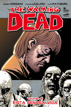 The Walking Dead Vol.6