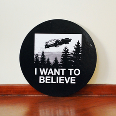 Placa I Want To Believe - Back To The Future! - Sinalização Criativa
