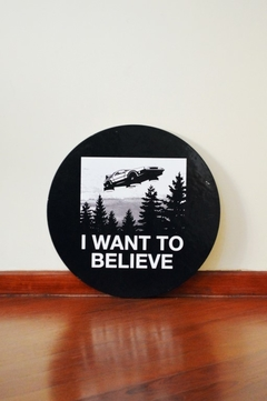 Placa I Want To Believe - Back To The Future! - Sinalização Criativa - comprar online