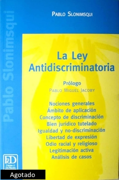 La ley antidiscriminatoria.