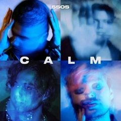 Vinilo 5 Seconds Of Summer - Calm - Edición Limitada Lp Blue