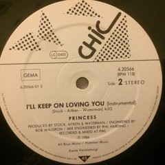 Vinilo Princess I'll Keep On Loving You Alemán 1986 Dj 80 - BAYIYO RECORDS