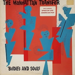 LP The Manhattan Transfer - Bodies And Soul