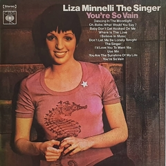 LP Liza Minelli - The Singer - You're So Vain