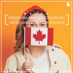 Visto canadense de estudos/intercâmbio - valor referente à assessoria documental.