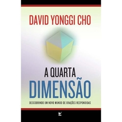 A Quarta Dimensão | Paul (David) Yonggi Cho na internet