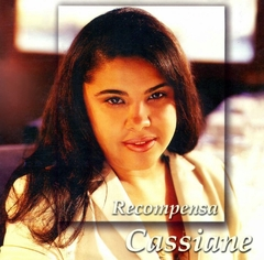 CD Recompensa - Cassiane