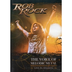 CD/DVD Rob Rock | THE VOICE OF MELODIC METAL Live in Atlanta