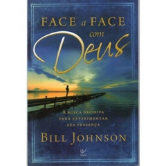 Face a Face com Deus | Bill Johnson *seminovo
