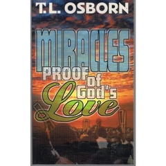 Miracles: Proof of Gods Love | T. L. Osborn *Inglês - seminovo