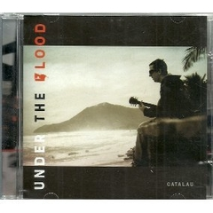 CD Under The Blood - CATALAU