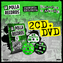 "LA POLLA RECORDS ""LEVANTATE Y MUERE""  2CD+DVD"