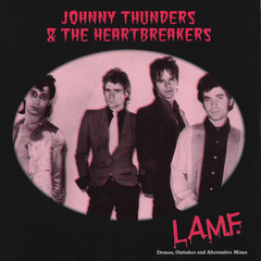 JOHNNY THUNDERS AND THE HEARTBREAKERS : L.A.M.F