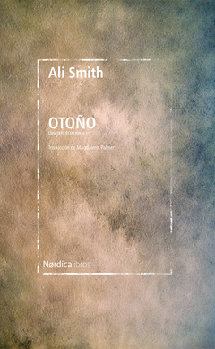 Otoño, Ali Smith (Nórdica Libros)
