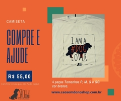 CAMISETA I AM A DOG LOVER - BRANCA - comprar online