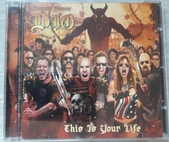 A Tribute To Ronnie James Dio - This Is Your Life