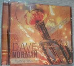 Dave Norman - Higher Ground